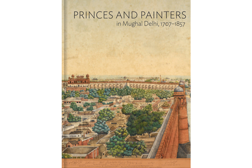princes and painters in Mughal Delhi